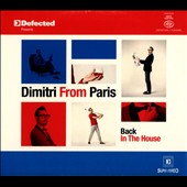 Dimitri from Paris: Back in the House [Digipak]