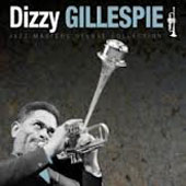 Dizzy Gillespie: Jazz Masters Deluxe Collection