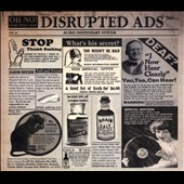 Oh No: Disrupted Ads (Audio Dispensary System), Vol. 1 [Digipak]