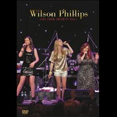 Wilson Phillips: Wilson Phillips Live from Infinity Hall