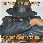 Bill Perry: Clarksdale Sessions