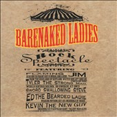 Barenaked Ladies: Rock Spectacle