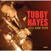 Tubby Hayes: Little Giant Steps
