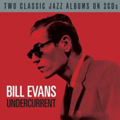 Bill Evans (Piano): Undercurrent