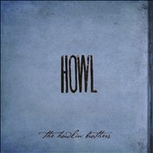 The Howlin' Brothers: Howl [Digipak]