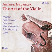 Arthur Grumiaux: The Art of the Violin - Concertos & sonatas by Beethoven, Brahms, Lalo, Mendelssohn, Mozart, Tchaikovsky [7 CDs]