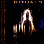 Davey Williams/LaDonna Smith/Andrea Centazzo: Rituals