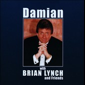 Damian/Brian Lynch: Damian With Brian Lynch and Friends