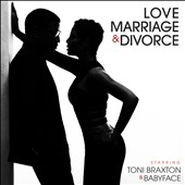 Toni Braxton/Babyface: Love, Marriage & Divorce