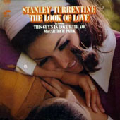 Stanley Turrentine: Look of Love [Remastered]