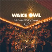 Wake Owl: The Private World of Paradise [Digipak]