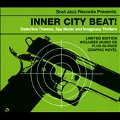 Various Artists: Inner City Beat!: Detective Themes, Spy Music and Imaginary Thrillers