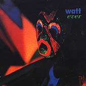 Watt ever - Wesley-Smith, Vine, et al / Watt Ensemble
