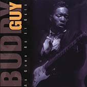 Buddy Guy: As Good as It Gets