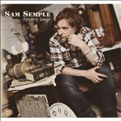 Sam Semple: Mystery Songs