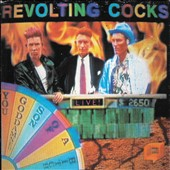 Revolting Cocks: You Goddamned Son of a Bitch: Live