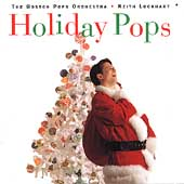 Holiday Pops / Keith Lockhart, Boston Pops Orchestra