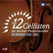 The 12 Cellists of the Berlin Philharmonic - Recordings 1978-2010 / The 12 Cellists