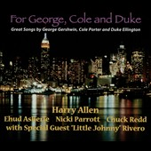 Harry Allen: For George, Cole and Duke [Digipak]