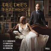 Dee Dee Bridgewater/New Orleans Jazz Orchestra/Irvin Mayfield: Dee Dee's Feathers