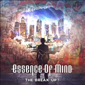 Essence of Mind: The Break Up! [Digipak]