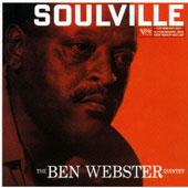 Ben Webster Quintet/Ben Webster: Soulville