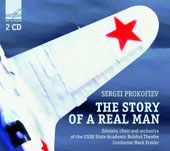 Prokofiev: The Story of a Real Man, opera / soloists, choir & orchestra of the USSR State Academic Bolshoi Theatre