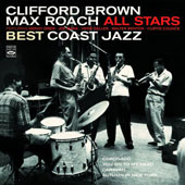 Clifford Brown (Jazz)/Max Roach: Best Coast Jazz *