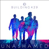 Building 429: Unashamed *