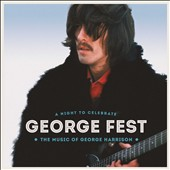 Various Artists: George Fest: A Night to Celebrate the Music of George Harrison [Digipak]