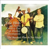 Eric Bibb/North Country Far (Eric Bibb): The  Happiest Man in the World [5/6] *