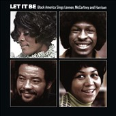Various Artists: Let It Be: Black America Sings Lennon McCartney & Harrison