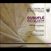 Maurice Duruflé: Requiem (1961 version); Mass 'Cum Jubilo' (1967 version); Motets (4) on Gregorian themes / Patricia Bardon, mz; Ashley Riches, bass; Cleobury, King's College Choir