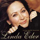 Linda Eder: It's No Secret Anymore