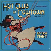 The Hot Club of Cowtown: Dev'lish Mary