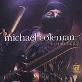 Michael Coleman (Guitar): Do Your Thing!