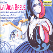 Classics - Falla: La Vida Breve / L&#243;pez-Cobos, Cincinnati SO