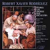 Rodr&#237;guez: Works for Chorus and Orchestra / Sleeper, et al
