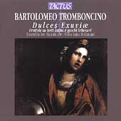 Tromboncino: Dulces Exuviae / Baldassari, Les Nations