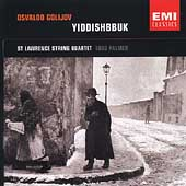 Golijov: Yiddishbbuk / Palmer, St. Lawrence String Quartet