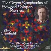 Organ Symphonies of Edward Shippen Barnes / Simon Nieminski