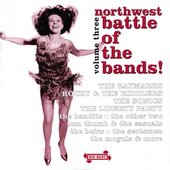 Various Artists: Northwest Battle Of The Bands Vol.3