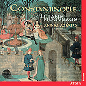 Litans Nouveaus / Anne Az&#233;ma, Constantinople