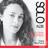 Solo Fl&ucirc;te - Reich, Takemitsu, Berio, et al /Claire Marchand