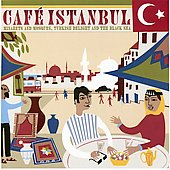 Various Artists: Cafe Istanbul