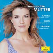 Dutilleux, Bart&#243;k, Stravinsky / Anne-Sophie Mutter
