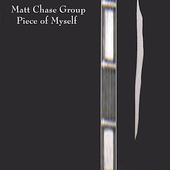Matt Chase: Piece of Myself