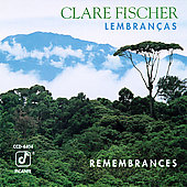 Clare Fischer: Remembrances