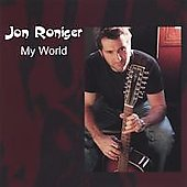 Jon Roniger: My World *