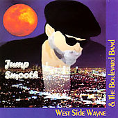 West Side Wayne and the Boulevard Band: Jump Smooth